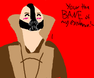 The bane of your existance