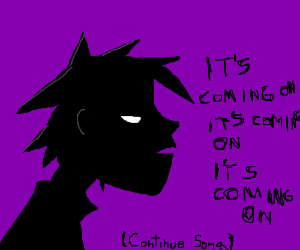 """Continue Song """"Its Coming on"""" Gorrilas"""