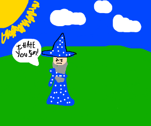 Sun makes wizard angry