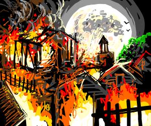 A village is on fire!