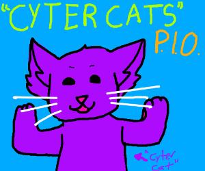 CYTER CATS? pio