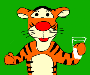 in tigger's humble opinion, he loves milk.