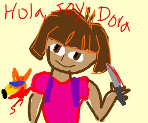 Dora the Insane Psyhopathic Killer!Coming soon