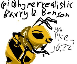 hyper realistic Barry B. (PIO)