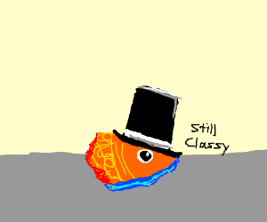 Decapitated goldfish wearing a tophat