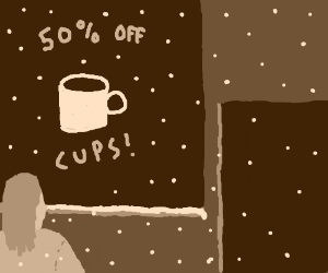 Girl wants cup in sale & its snowy