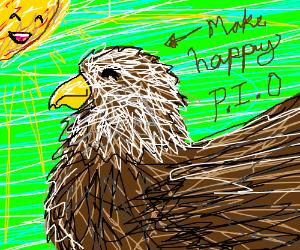 Make eagle happy, pio