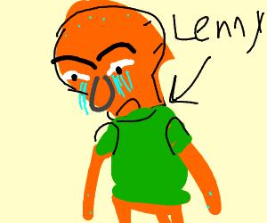 Sad Lenny