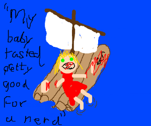 cannibalistic woman and her nerdy baby on raft
