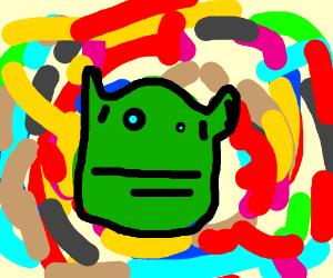 Shrek on LSD and meth at the same time