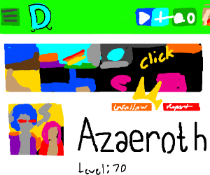 Follow Azaeroth.