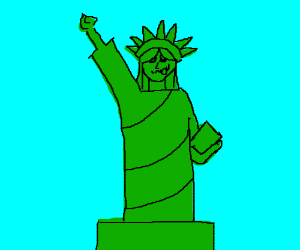 The statue of liberty with a silly face