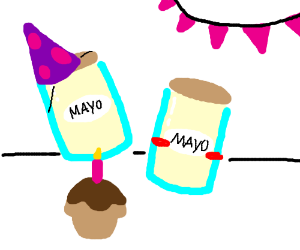 just two mayos having' a birthday
