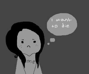 Depressed girl would like to die