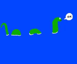 """Nessie says """"ok"""""""