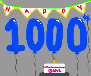 Oh hey, this is my 1000th game.