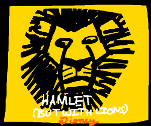 Hamlet, but with lions