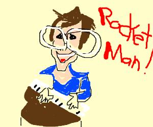 ROCKET MAAAAAAN!!