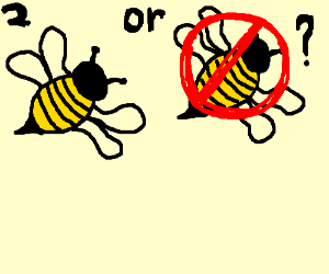 bee or not to bee?!