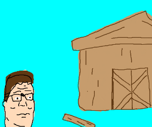 Hank Hill does builds a shed