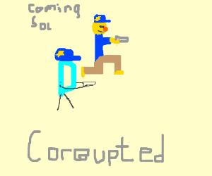 Draception D and Yellmo are corrupt cops.