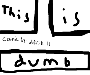 comic strip about something dumb