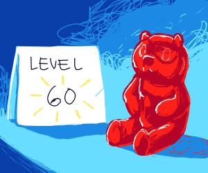 Gummy bears is level 60