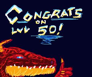 Finally Level 50!