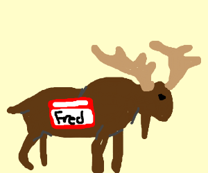 A moose named Fred