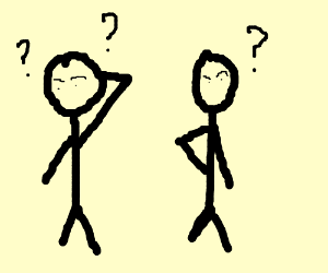 Two stick figures confused