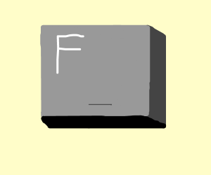 """F"" the Keyboard"