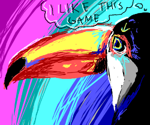 Toucan play at that game. (Wrong bird? Sorry.)