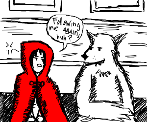Red Riding Hood grumpy the wolf is following h