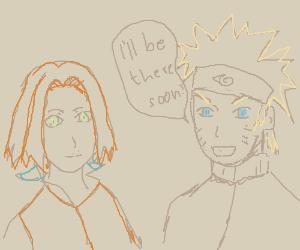 Naruto says to sakura: I'll be there soon (?)
