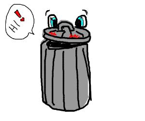 sweet traschcan saying hi!