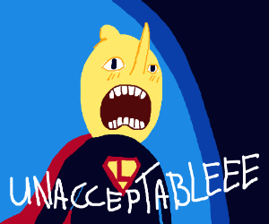 Super Lemongrab is Her to Complain the Day!