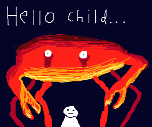 """""""Hello child,"""" says a giant red crab."""