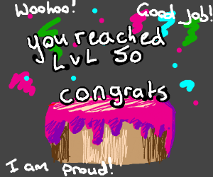 I Finally Reached level 50!