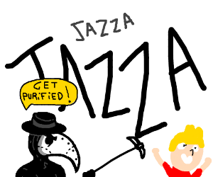 The JAZZA plague