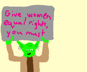 Yoda protesting for Women Rights