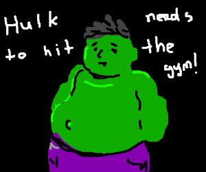 Plump Hulk