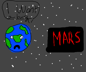 Earth and mars want to hug
