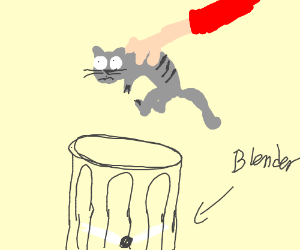 Someone put a kitten in the blender - Drawception