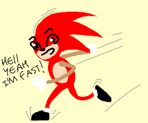 Red Sonic is fast