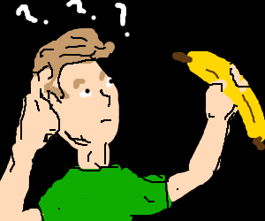 confused about a banana