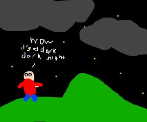 it was a dark, dark night