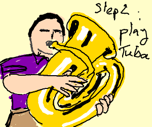 Step 1: Buy a tuba