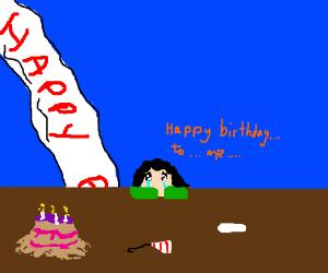Happy Birthday, me.  Thanks, me.  (cry)