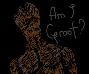 "Groot questions himself ""Am I Groot?"""