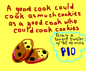 Draw a tongue twister with all 10 minutes PIO